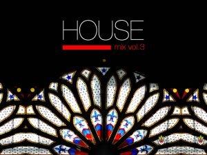 House vol.3