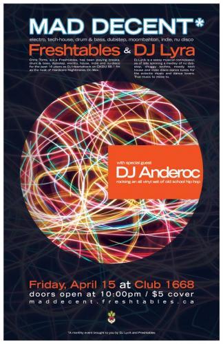 Mad Decent: Freshtables, Lyra & DJ Anderoc